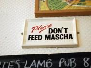 Don't feed Mascha