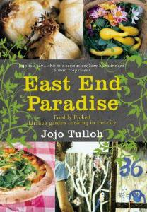 East End Paradise by Jojo Tulloh