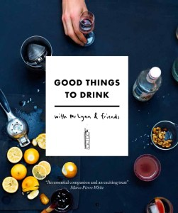 Cover, Good Things to Drink by Ryan Chetiyawardana