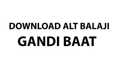 Download ALT Balaji Gandi Baat all episodes