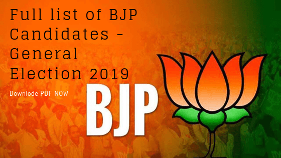 Full list of BJP Candidates – General Election 2019 – Download PDF