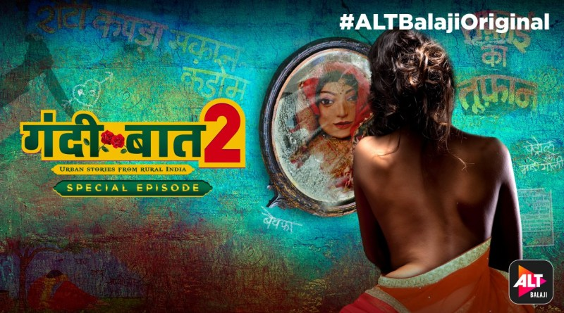 Download ALT Balaji Gandi Baat season 2 Special episode