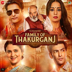 Download Family of Thakurganj Full Movie in HD 480p/720p/1080p