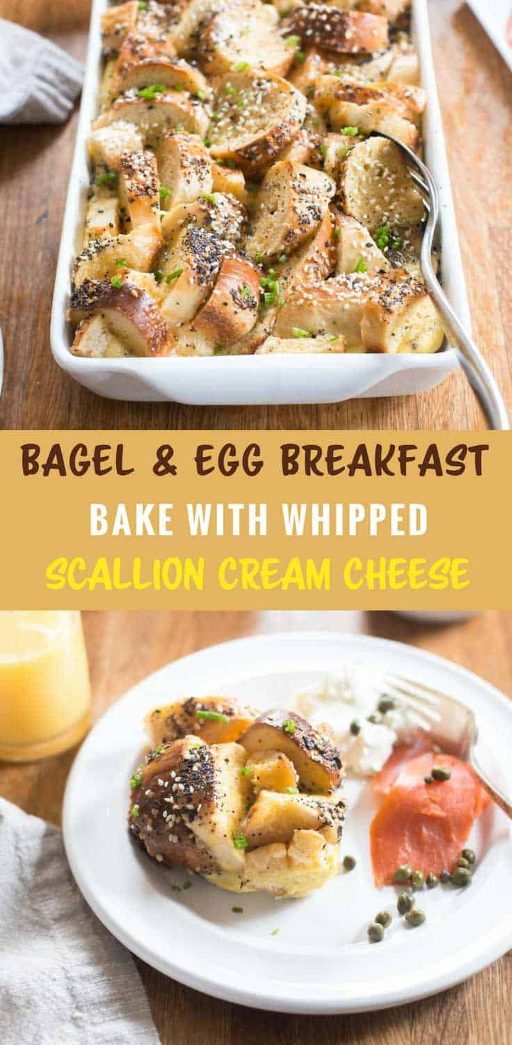 Bagel and Egg Breakfast Bake with Whipped Scallion Cream Cheese - This savory breakfast bake made with sliced bagels can be refrigerated overnight and baked right before serving. A simple, beautiful casserole brunch dish
