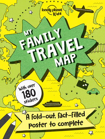 My Family Travel Map: A Fold-Out, Fact-Filled Poster to Complete
