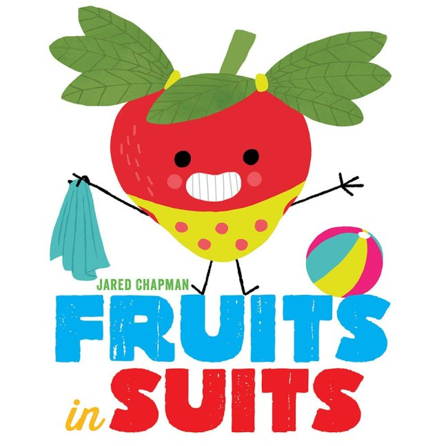 Vegetables in Underwear & Fruits in Suits are 2 Great Books For Kids