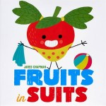 Vegetables in Underwear & Fruits in Suits are 2 Great Books For Toddlers