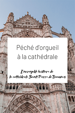 Cathedrale_Beauvais _Pinterest