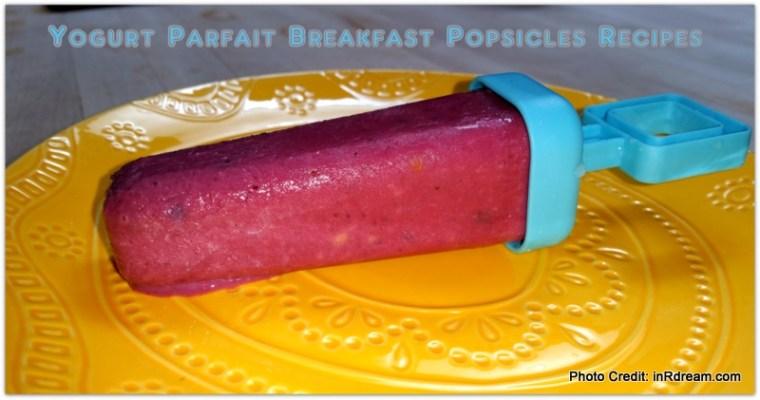 Yogurt Parfait Breakfast Popsicles Recipe