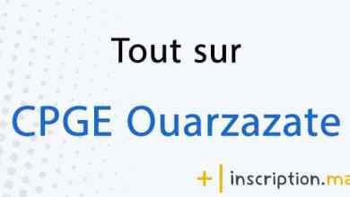 Photo of Tout sur CPGE Ouarzazate