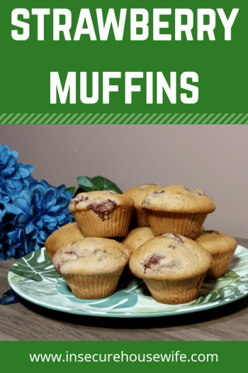 These strawberry muffins make an excellent snack ro breakfast, bringing the taste of summer with them.