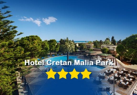 Cretan Malia Park Hotel Bewertung