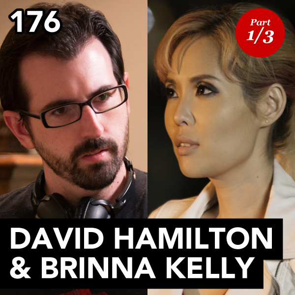 Episode 176: D.C. Hamilton & Brinna Kelly (Part 1)