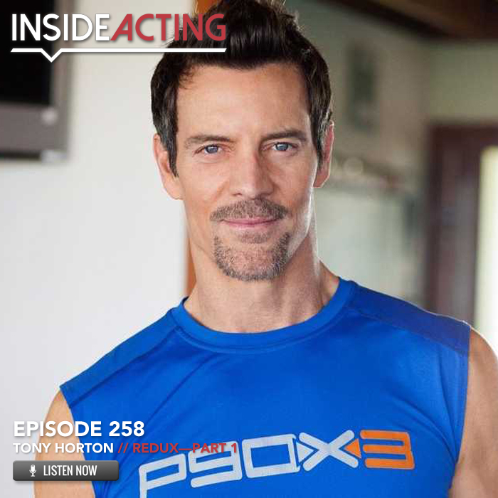 EPISODE 258: TONY HORTON (REDUX – PART 1)