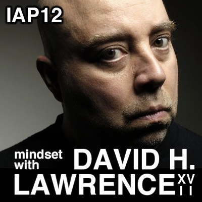 Inside Acting Podcast Episode 12: David H. Lawrence XVII