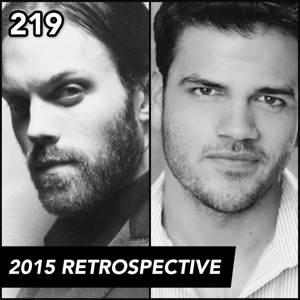Episode 219: 2015 Retrospective