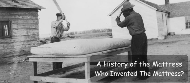 History Of The Mattress