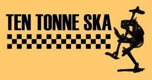 Ten Tonne Ska