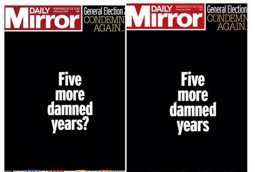 The importance of punctuation: the Mirror's front pages, from firstedition (left) to when the results became clear