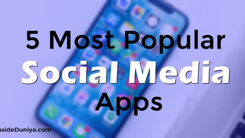 5 Most Popular Social Media Apps of 2019