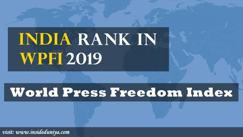 India rank in WPFI 2019 – World Press Freedom Index