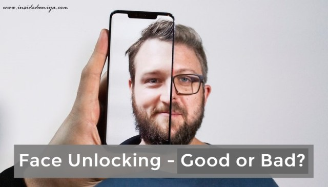 Face Unlock – Good or Bad? reality of face unlock