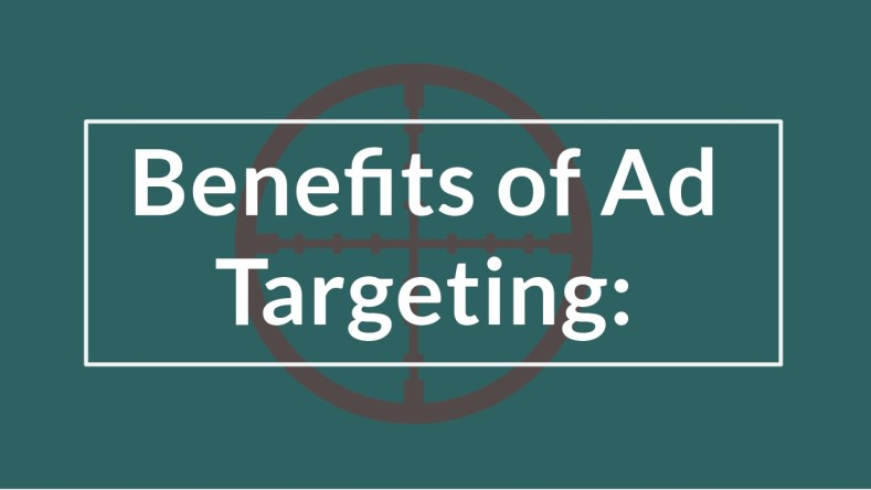 Benefits of Targeted Advertisement