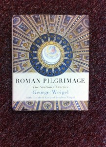 "George WEigel's latest book, ""Roman Pilgrimage,' can help you make a better Lent! Find it at www.Bit.ly/Mtm2sA."