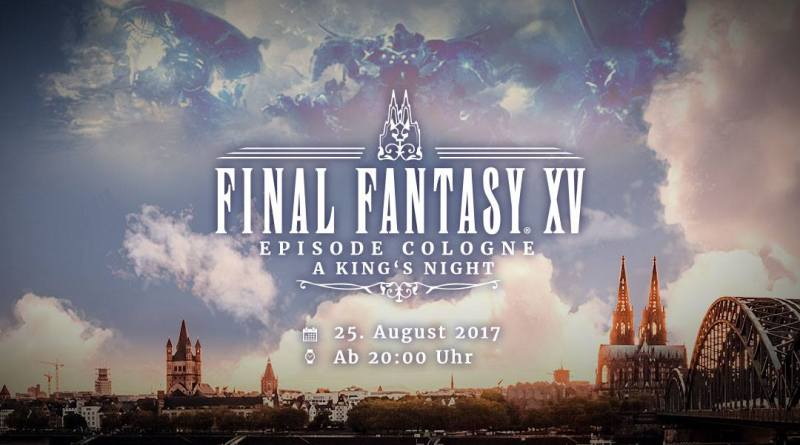 Final Fantasy Episode Cologne A King's Night - Party Ankündigung
