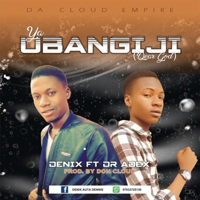 Ya Ubangiji by Denix