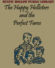 Inside Magic Library Cover Page for Happy Hollisters and the Perfect Faros