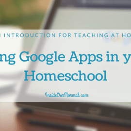 Using Google Suite in our Homeschool