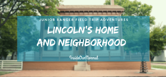 Lincoln's Home and Neighborhood