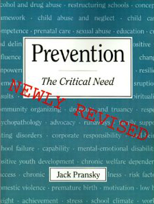 """Book cover for """"Prevention - the Critical Need"""" by Jack Pransky"""