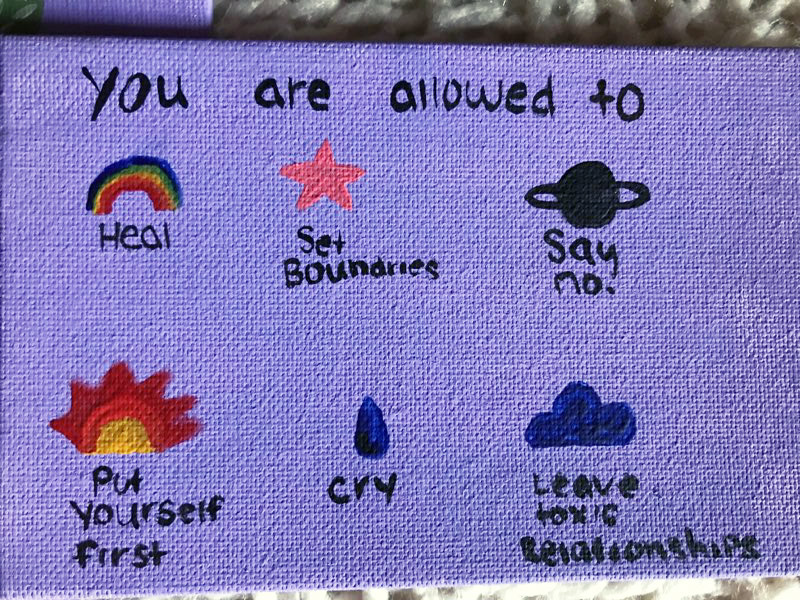 painting with the words: You are allowed to heal, set boundaries, say no, put yourself first, cry, leave toxic relationships