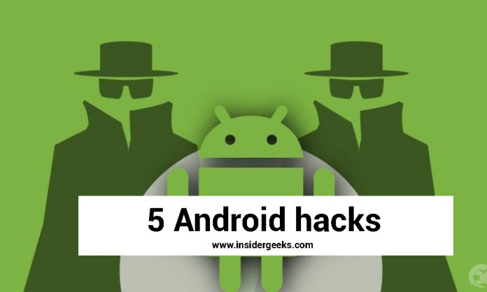 5-Android-hacks-you-should-try
