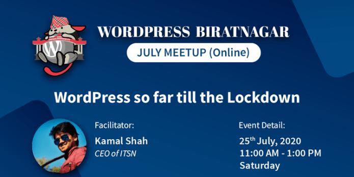 WPBRT : WordPress Online Meetup | WordPress Biratnagar July 25th