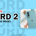 OnePlus Nord 2: Worth the Purchase?