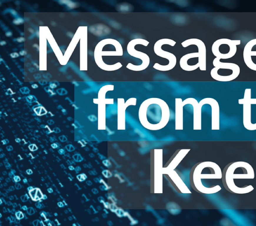 data themed background with text reading 'message from the Keeper'
