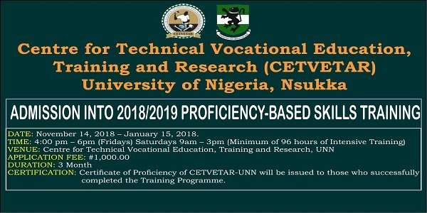 UNN Proficiency Based Skills Training CETVETAR Admission Form 2018 2019 - University of Nigeria, Nsukka (UNN) Proficiency-Based Skills Training (CETVETAR) Admission Form 2018/2019