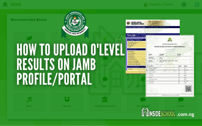 How to Upload O'level Result on JAMB Portal 2021