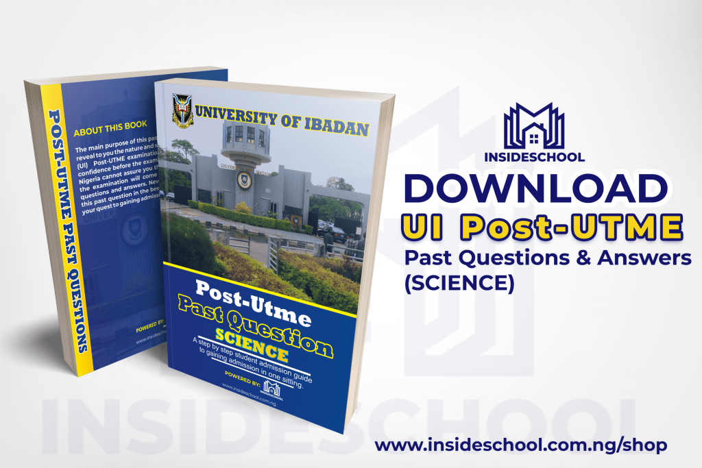 UI POST UTME PAST QUESTION AND ANSWER SCIENCE 1024x683 - UI Post-UTME Past Questions and Answers (SCIENCE)
