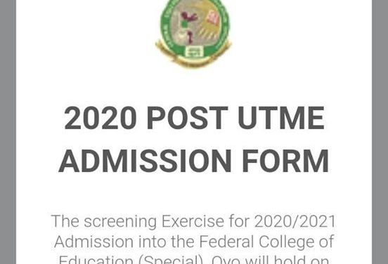 Federal College of Education (Special) Oyo Post UTME Form for 2020/2021 Announced