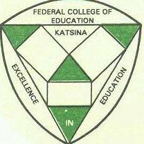 Federal College of Education (FCE) Katsina Post UTME Form 2020/2021 Academic Session [NCE & DEGREE]