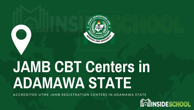 JAMB CBT Centers in ADAMAWA STATE - JAMB Accredited CBT Centres in Adamawa State for UTME Registration