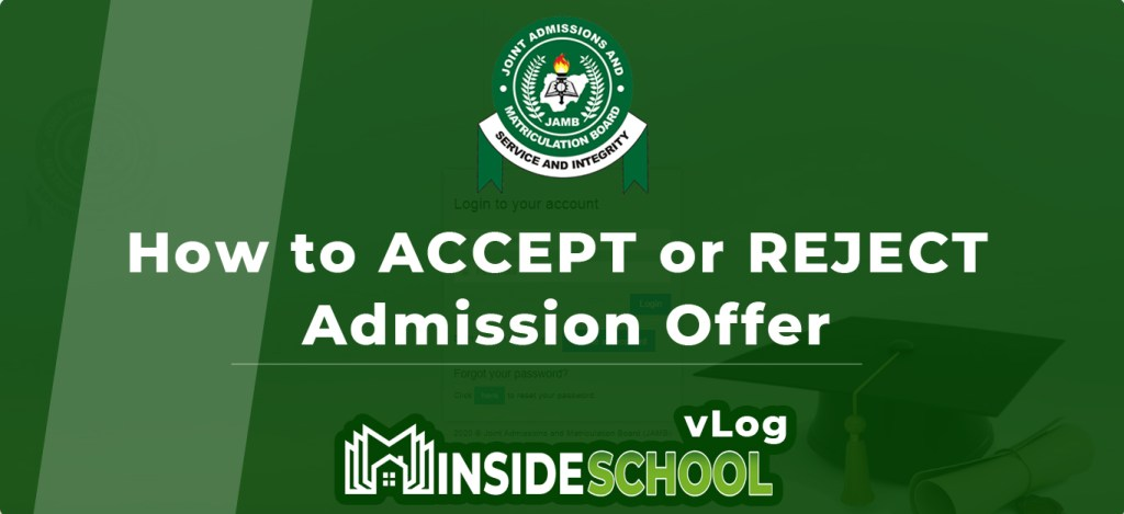 thumbnail insideschool vlog 1024x469 - JAMB CAPS Portal 2021: How to ACCEPT or REJECT Admission Offer