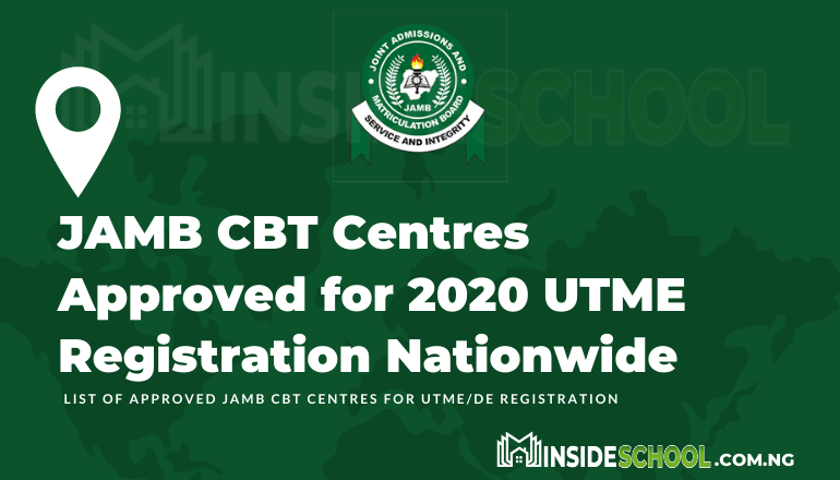 JAMB CBT Centres Approved for 2020 UTME Registration Nationwide - JAMB CBT Centres Approved for 2021 UTME Registration Nationwide