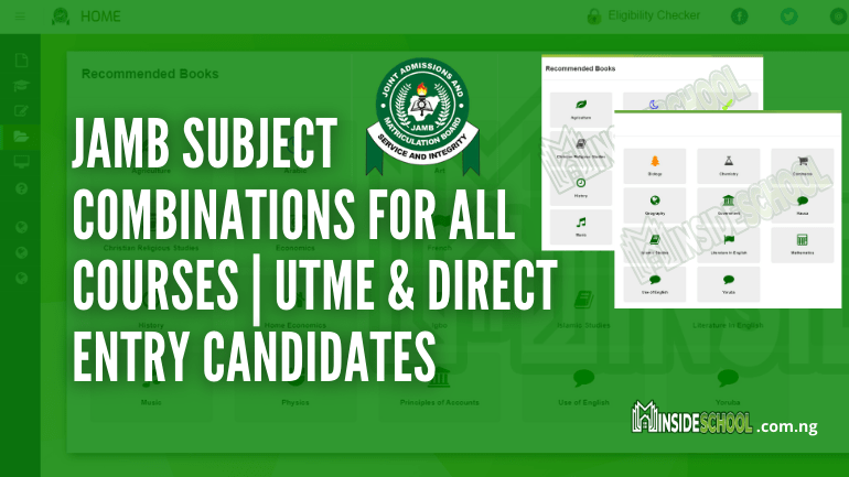 JAMB Subject Combinations 1 1 - JAMB Subject Combinations 2021 for all Courses | UTME & Direct Entry Candidates
