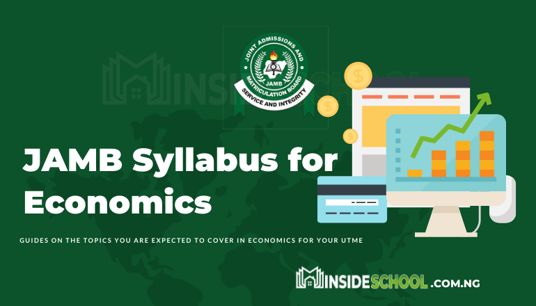 JAMB Syllabus for Economics 1 - Joint Admissions and Matriculation Board (JAMB) Syllabus for Economics