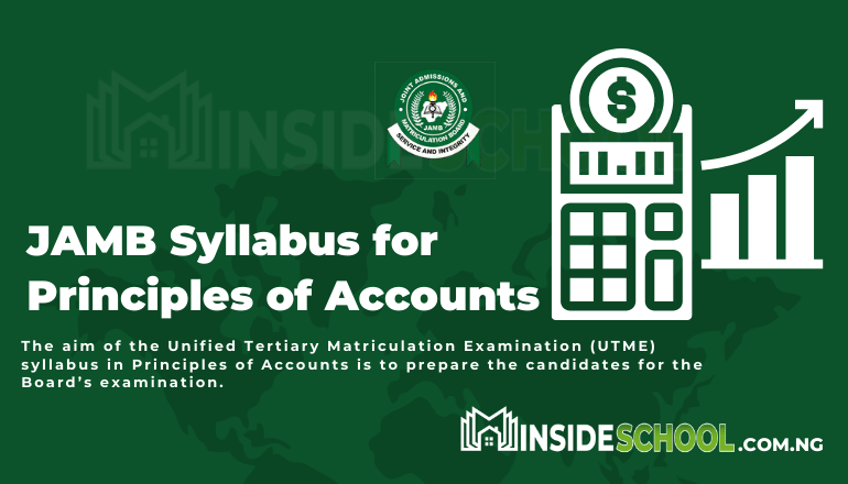 JAMB Syllabus for Principles of Accounts - Joint Admissions and Matriculation Board (JAMB) Syllabus for Principles of Accounts